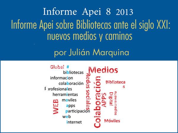Informe APEI Bibliotecas Siglo XXI
