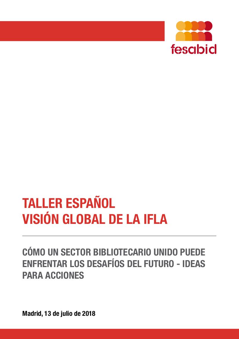 Informe Taller IFLA Global Vision 13 de julio de 2018